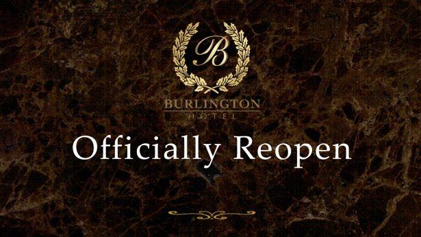 Burlington Hotel Reopen